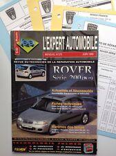 RTA REVUE TECHNIQUE EXPERT AUTOMOBILE ROVER SÉRIE 200 N° 375 JUIN 1999