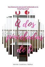 A Dos Pinceladas de Ti by Adrian Ibanez (2016, Paperback)