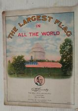 "1915 PATRIOTIC SHEET MUSIC ""THE LARGEST FLAG IN THE WORLD"" CANTON OHIO McKINLEY"