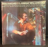 Merle Haggard and The Strangers LP Someday We'll Look Back 1971 E/M