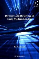NEW - Diversity and Difference in Early Modern London by Selwood, Jacob