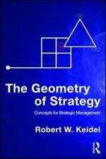 The Geometry of Strategy: Concepts for Strategic Management (Paperback or Softba