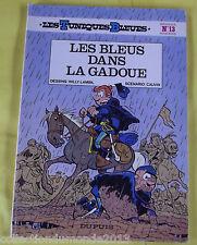 LES TUNIQUES BLEUES N°13 EDITION SOUPLE 1983 LES BLEUS DANS LA GADOUE