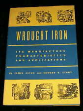 WROUGHT IRON Manufacture Metallurgy Applications 1952 Aston Story HCDJ