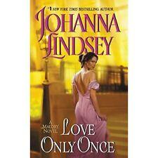 Love Only Once (Malory Novels) - Mass Market Paperback NEW Lindsey, Johann 2000-