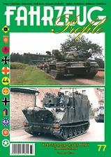 FAHRZEUG Profile 77 Kettenfahrzeuge der US ARMY in Deutschland