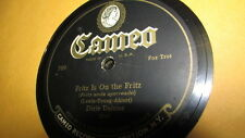 DIXIE DAISIES CAMEO 78 RPM RECORD 1510 FRITZ IS ON THE FRITZ