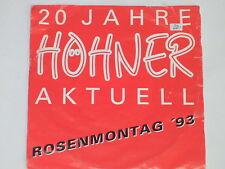 "Höhner & toni Schumacher-nemm mi su come ho ben - 7"" 45"