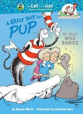 A Great Day for Pup! (Cat in the Hats Learning Library) by Bonnie Worth