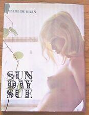 KARL DE HAAN - SUNDAY SUE - 1970 1ST EDITION IN FINE DUST JACKET - NICE COPY