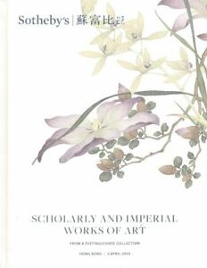Sotheby's Catalogue, Scholarly and Imperial Works of Art 2019  HB