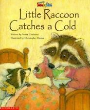 Little Raccoon Catches a Cold   (SidebySide Books for Collaborative Reading) by
