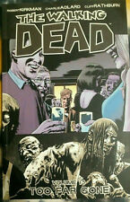 THE WALKING DEAD VOL 13 TOO FAR ONE~ IMAGE TPB NEW TWD  ROBERT KIRKMAN