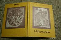 Sammlerbuch Holzmodeln, Bäcker, Schnitzer, Springerle, Holzkunst, Back-Modeln