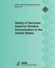 Safety of Vaccines Used for Routine Immunization in the United States by...