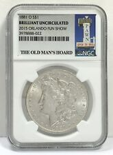 """PAWN STARS """"OLD MAN'S HOARD """" COLLECTION NGC MORGAN SILVER DOLLAR 1881 O S$1"""
