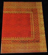 ART OF ASIAN COSTUME Exhibition Univ of Hawaii Art Gallery 1988 Ethnic Clothing
