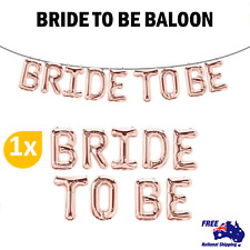Rose Gold Foil BRIDE TO BE Balloons Wedding Party Bridal Hen's Night AU