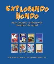 Explorando Hondo: Un diario personal para nios y adolescentes que enfrentan desa