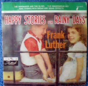 "FRANK LUTHER-HAPPY STORIES FOR RAINY DAYS ""RARE OZ"" EP 45 RPM"