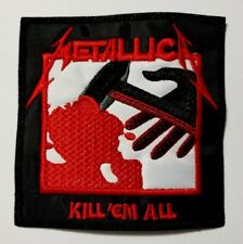 metallica kill em all    EMBROIDERED  PATCH