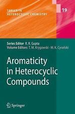 Aromaticity in Heterocyclic Compounds 19 (2009, Hardcover)