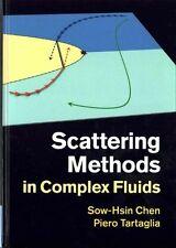 Scattering Methods in Complex Fluids, Tartaglia, Piero, Chen, Sow-Hsin, Very Goo