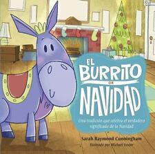 El Burrito de Navidad: Una Tradicion Que Celebra El Verdadero Significado de La