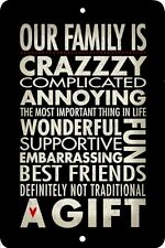 Our Family is Crazzzy.., Home Sign, Home Decor Metal Aluminum, USA, Black