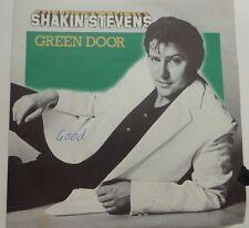 "SHAKIN' STEVENS - GREEN DOOR. 1981 7"" VINYL SINGLE. EPC A 1354."
