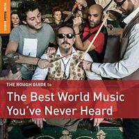 The Rough Guide to the Best World Music You've Never Heard [CD]