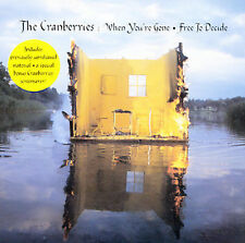 WHEN YOU'RE GONE/ FREE TO DECIDE BY THE CRANBERRIES (CD)