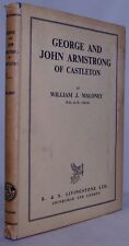 George and John Armstrong of Castleton by William J. Maloney (Hardback, 1954)