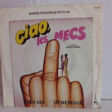 BO Film OST Ciao les mecs CARMELO DI NAPOLI Adio dio SG 707