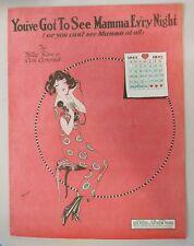 You've Got to See Mamma Ev'ry Night 1923 Sheet Music Billy Rose Con Conrad 1923