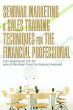 Seminar Marketing and Sales Training Techniques for the Financial...