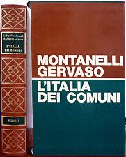 Indro Montanelli e Roberto Gervaso, L'Italia dei Comuni. Il Medioevo dal 1000...