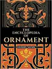 Encyclopedia of Ornament (Dover Pictorial Archive), Shaw, Henry, New Book