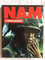 Nam * L'Histoire Vécue de la Guerre du Viet-Nam : L'Engagement * 1988 Atlas