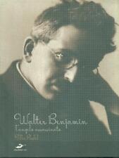 WALTER BENJAMIN  WATILLA RUDEL EXCELSIOR 1881 2007 ALBUM