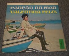 Cancao Do Mar Valentina Felix~Song Of The Sea~Portuguese Songs~FAST SHIPPING!!!