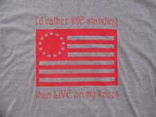 Rather Die Standing Than On My Knees Anti NFL Pro America Back the Blue Line XL