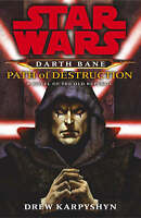 Drew Karpyshyn Darth Bane Path of Destruction