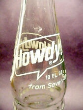 vintage ACL Soda Pop Bottle: 7-Up's HOWDY w/ ribbed bottle - 10 oz ACL Soda