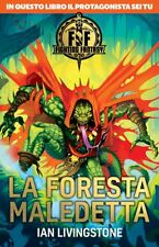 Fighting Fantasy - Libro Game - Ian Livingstone - LA FORESTA MALEDETTA - Salani
