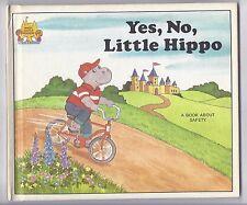 Yes, No, Little Hippo by Jane Belk Moncure Hardback Book