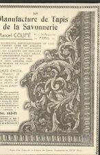 PARIS ST AUGUSTIN PUBLICITE ETS MARCEL COUPE MANUFACTURE TAPIS SAVONNERIE 1913