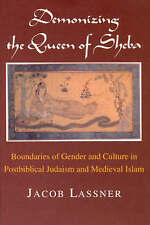 Demonizing the Queen of Sheba: Boundaries of Gender and Culture in Postbiblical