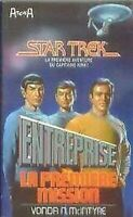 Star Trek 1 ], Entreprise, La Première Mission Mcintyre Vonda N