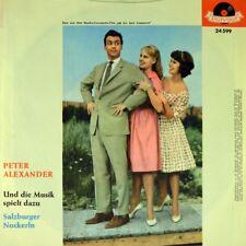 """7"""" PETER ALEXANDER Und die Musik..OST Saison in Salzburg POLYDOR 1961 NEUWERTIG!"""